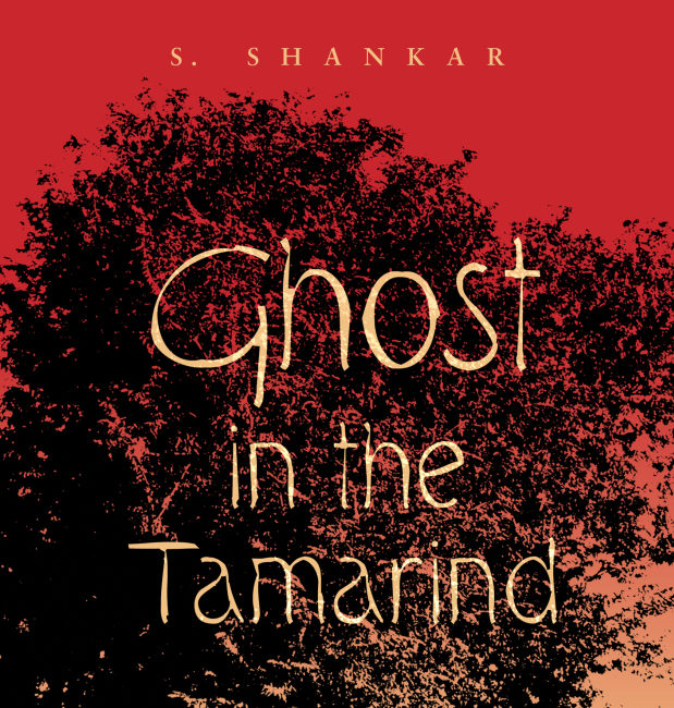 Cover of S. Shankar, Ghost in the Tamarind (2017)