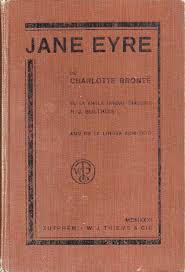 Cover of Jane Eyre by Charlotte Bronte (1847). Jean Rhys wrote back to this text in Wide Sargasso Sea