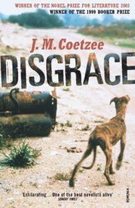 Disgrace, by J.M.Coetzee
